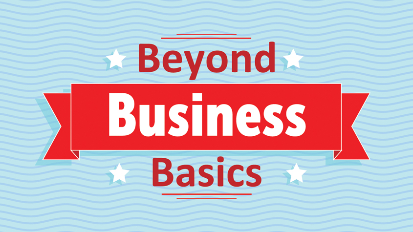 Beyond Business Basics
