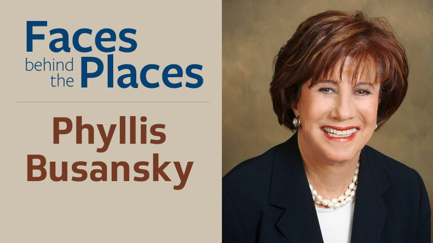 Faces Behind the Places: Phyllis H. Busansky