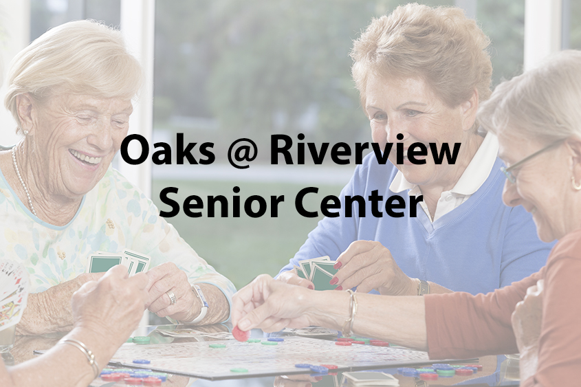 Oaks at Riverview Senior Center