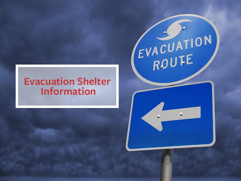 Evacuation Shelter Information